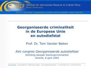 Georganiseerde criminaliteit in de Europese Unie en autodiefstal