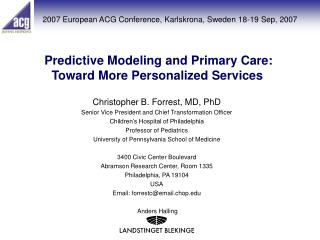 Predictive Modeling and Primary Care:  Toward More Personalized Services