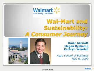 Wal-Mart and Sustainability:  A Consumer Journey