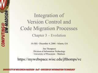 Integration of  Version Control and  Code Migration Processes Chapter 3   Evolution