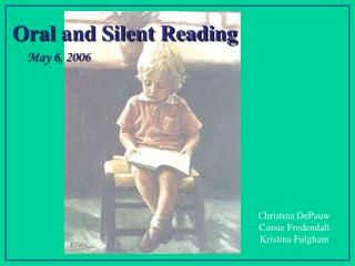 Oral and Silent Reading