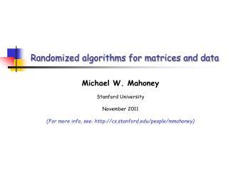 Randomized algorithms for matrices and data