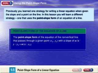 Previously you learned one strategy for writing a linear equation when given the slope and a point on the line. In this