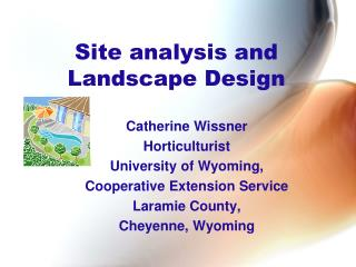 Site analysis and Landscape Design