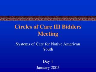 Circles of Care III Bidders Meeting