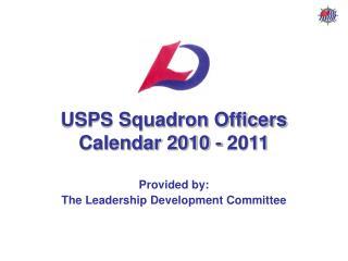 USPS Squadron Officers Calendar 2010 - 2011
