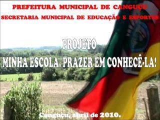 PREFEITURA  MUNICIPAL  DE  CANGU U SECRETARIA  MUNICIPAL  DE  EDUCA  O  E  ESPORTES