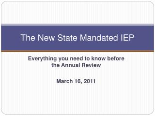 The New State Mandated IEP