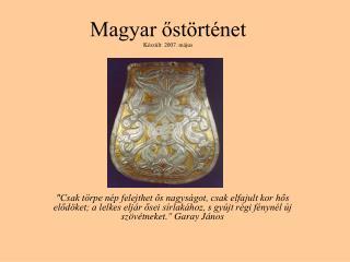 Magyar ost rt net K sz lt: 2007. m jus
