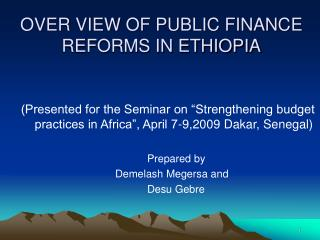 OVER VIEW OF PUBLIC FINANCE REFORMS IN ETHIOPIA