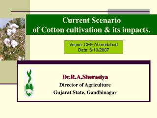 Current Scenario  of Cotton cultivation  its impacts.