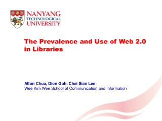 The Prevalence and Use of Web 2.0 in Libraries