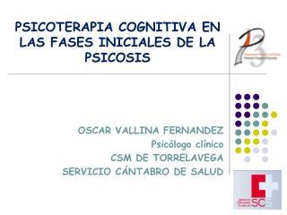 OSCAR VALLINA FERNANDEZ Psic logo cl nico CSM DE TORRELAVEGA SERVICIO C NTABRO DE SALUD