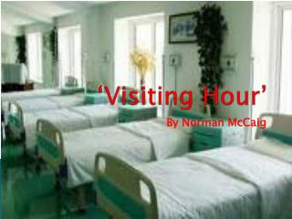 Visiting Hour