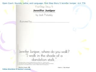 Open Court: Sounds, Letter, and Language: First Step Story 5 Jennifer Juniper  4.4  T76