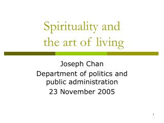 Spirituality and  the art of living