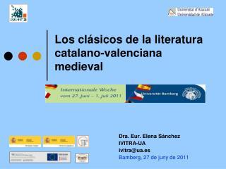 Los cl sicos de la literatura catalano-valenciana medieval