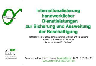 Internationalisierung handwerklicher Dienstleistungen zur Sicherung und Ausweitung der Besch ftigung