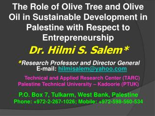 The Role of Olive Tree and Olive Oil in Sustainable Development in Palestine with Respect to Entrepreneurship