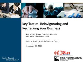 Key Tactics: Reinvigorating and Recharging Your Business