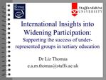 International Insights into Widening Participation: Supporting the success of under-represented groups in tertiary educa