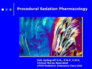 Procedural Sedation Pharmacology