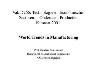 Vak D266: Technologie en Economische Sectoren.    Onderdeel: Productie 19 maart 2001