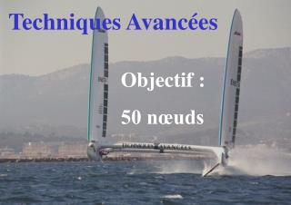 Techniques Avanc es