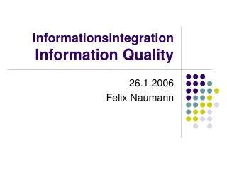 Informationsintegration Information Quality