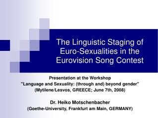 The Linguistic Staging of Euro-Sexualities in the  Eurovision Song Contest