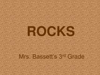 Mrs. Bassett s 3rd Grade