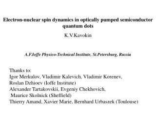 Electron-nuclear spin dynamics in optically pumped semiconductor quantum dots   K.V.Kavokin