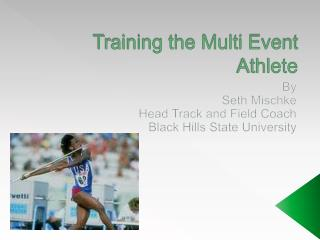 Training the Multi Event Athlete