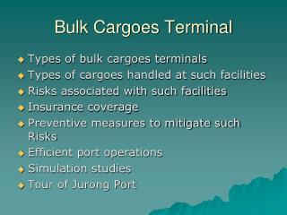 Bulk Cargoes Terminal