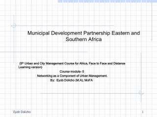 Municipal Development Partnership Eastern and Southern Africa