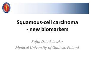Squamous-cell carcinoma - new biomarkers