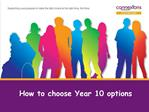 How to choose Year 10 options