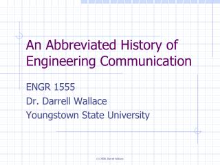 An Abbreviated History of Engineering Communication
