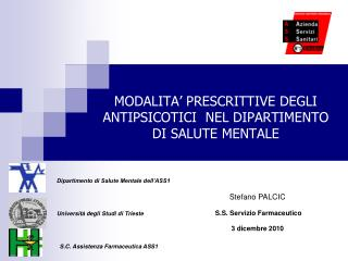 MODALITA  PRESCRITTIVE DEGLI ANTIPSICOTICI  NEL DIPARTIMENTO DI SALUTE MENTALE