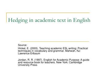 Hedging in academic text in English