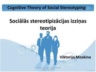 Socialas stereotipizacijas izzinas teorija