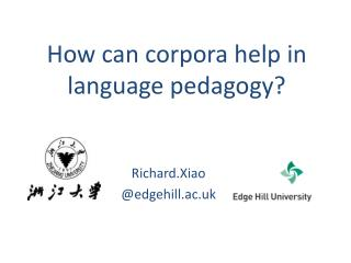 How can corpora help in  language pedagogy