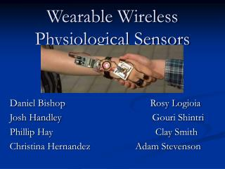 Wearable Wireless Physiological Sensors