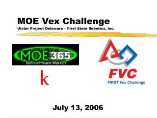 MOE Vex Challenge Ulster Project Delaware   First State Robotics, Inc.