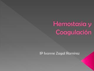 Hemostasia y Coagulaci n