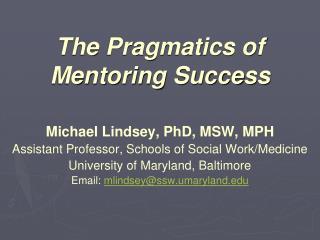 The Pragmatics of Mentoring Success
