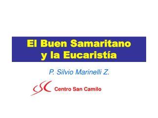 El Buen Samaritano y la Eucarist a