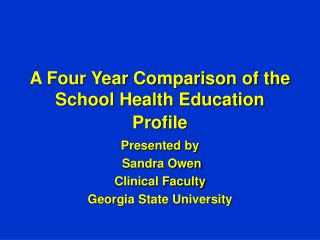 A Four Year Comparison of the School Health Education Profile