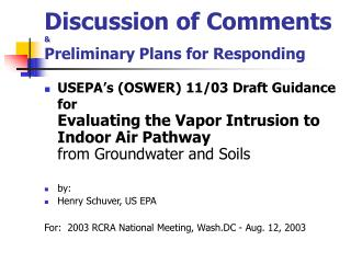Discussion of Comments   Preliminary Plans for Responding