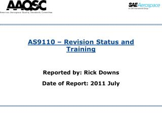 AS9110   Revision Status and Training